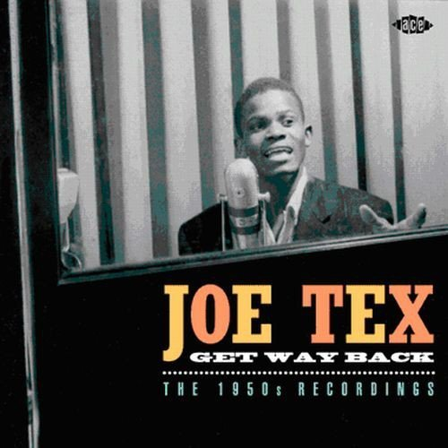Joe Tex Get Way Back 1950s Recordings Import Gbr