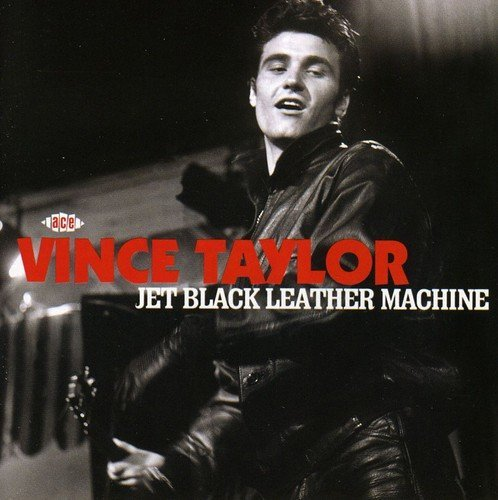 Vince Taylor Jet Black Leather Machine Import Gbr