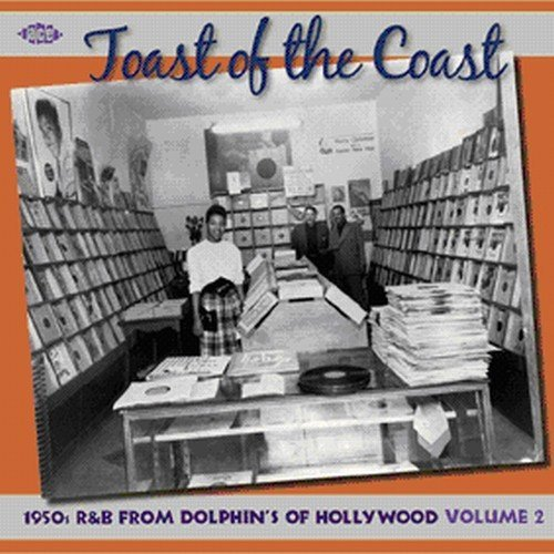 Toast Of The Coast Vol. 2 1950s R&b From Dolphin' Import Gbr