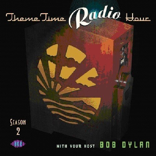 Theme Time Radio Hour Season 2 With Your Host Bob Dy Import Gbr 2 CD