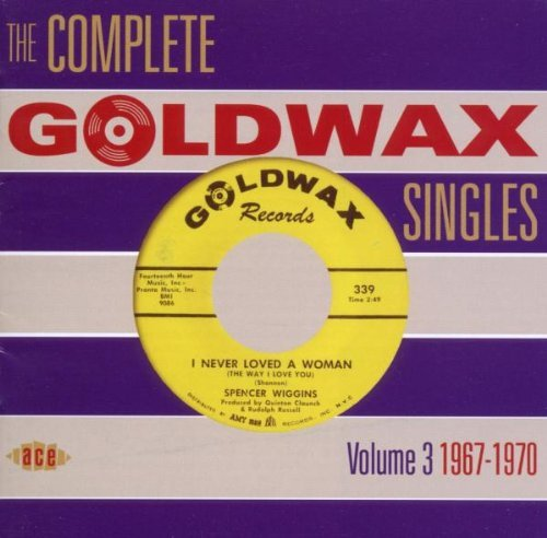 Complete Goldwax Singles Vol. 3 1967 70 Import Gbr 2 CD