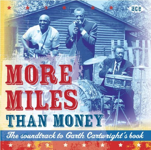 More Miles Than Money Soundtrack To Garth Cartwright Import Gbr 2 CD