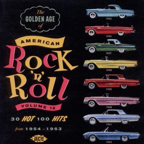 Golden Age Of American Rock 'n Vol. 12 Golden Age Of American Import Gbr