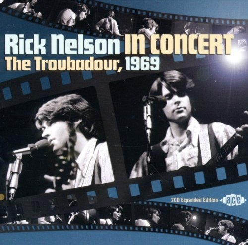 Rick Nelson In Concert Troubadour 1969 Import Gbr 2 CD