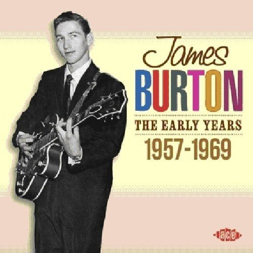 James Burton Early Years 1957 69 Import Gbr