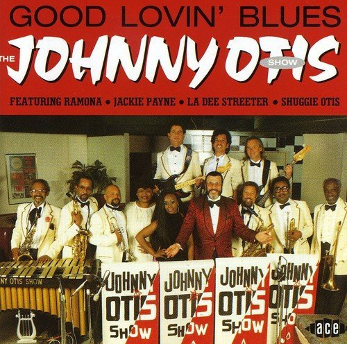 Johnny Otis Good Lovin' Blues Import Gbr