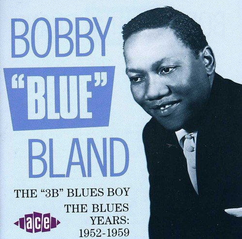 Bobby Blue Bland 3b Blues Boy Import Gbr