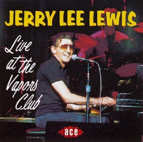 Jerry Lee Lewis Live At The Vapors Club Import Gbr