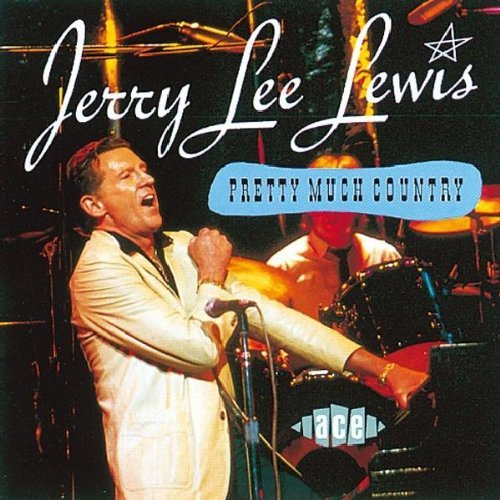 Jerry Lee Lewis Pretty Much Country Import Gbr