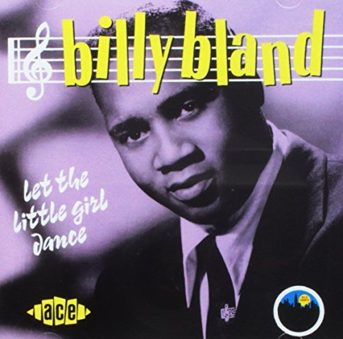 Billy Bland Let The Little Girl Dance Import Gbr