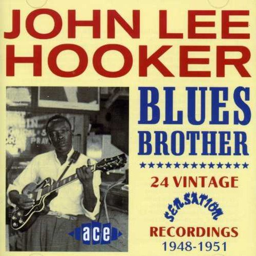 John Lee Hooker Blues Brother 24 Vintage Sensa Import Gbr