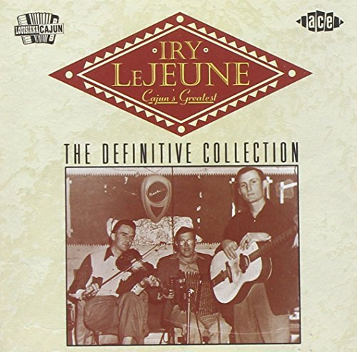 Iry Lejeune Cajun's Greatest Definitive Co Import Gbr