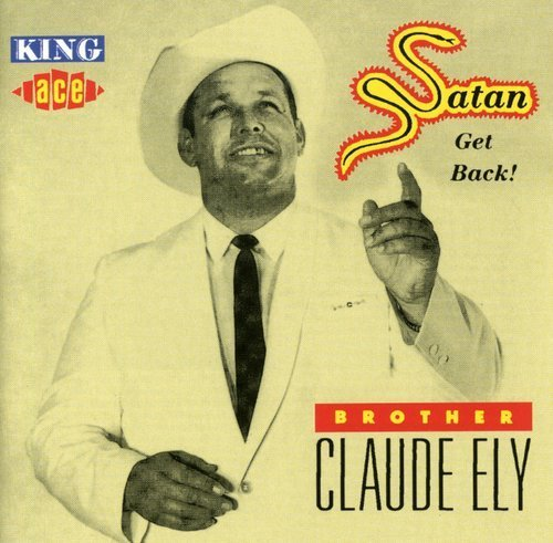 Brother Claude Ely Satan Get Back Import Gbr