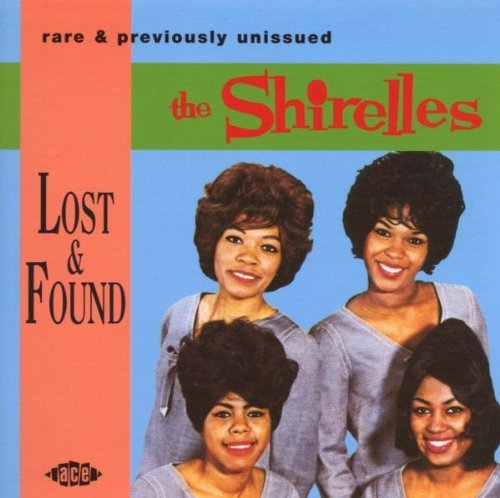 Shirelles Lost & Found Import Gbr
