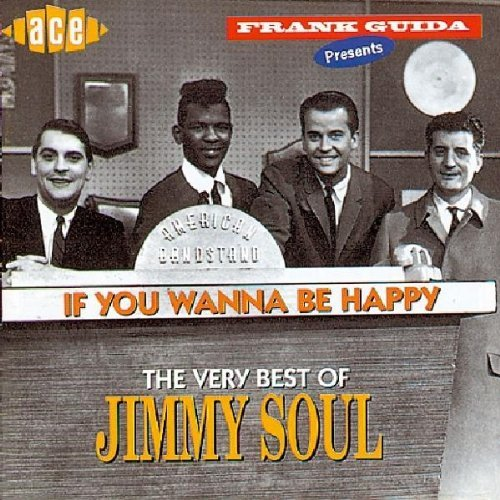 Jimmy Soul If You Wanna Be Happy Best Of Import Gbr
