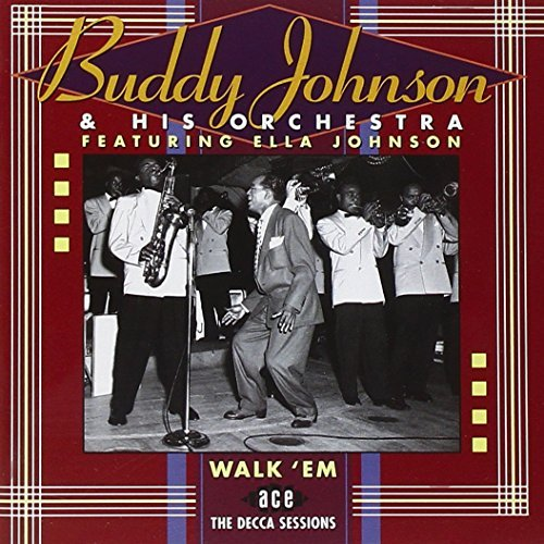 Buddy & His Orchestra Johnson Walk 'em Decca Sessions Import Gbr