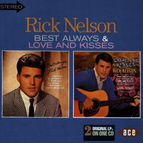 Rick Nelson Best Always Love & Kisses Import Gbr 2 On 1