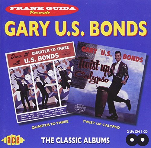 Gary U.S. Bonds Quarter To Three Twist Up Caly Import Gbr 2 On 1