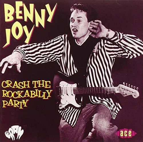 Benny Joy Crash The Rockabilly Party Import Gbr Buck Ram Masters