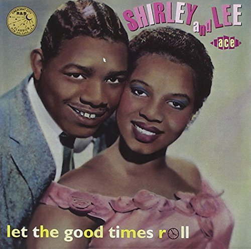 Shirley & Lee Let The Good Times Roll Import Gbr Duprees Martin Joytones