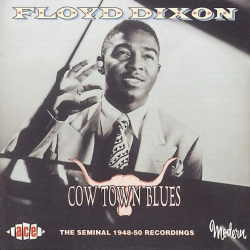 Floyd Dixon Cow Town Blues Import Gbr