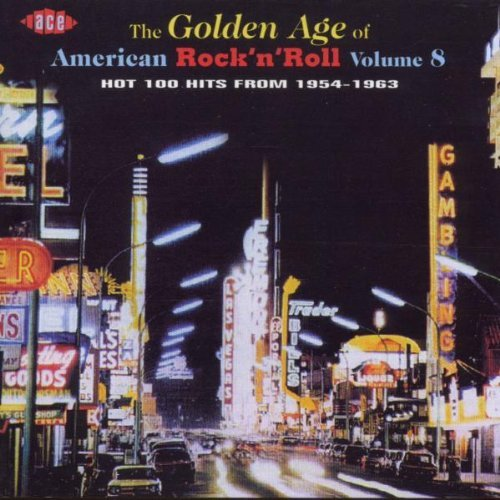 Golden Age Of American Rock 'n Vol. 8 Golden Age Of American Import Gbr Golden Age Of American Rock N