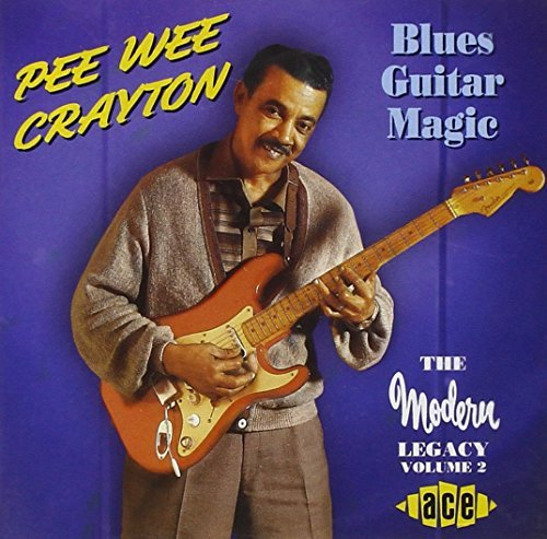 Pee Wee Crayton Blues Guitar Magic Import Gbr