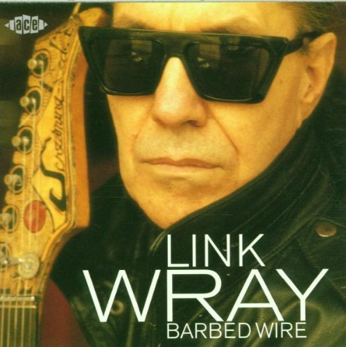 Link Wray Barbed Wire Import Gbr