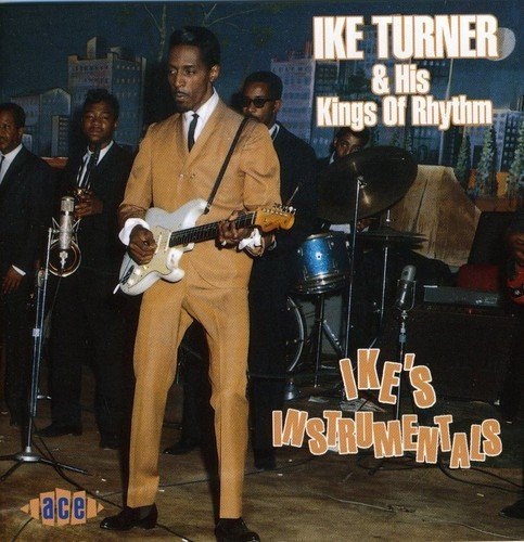 Ike & The Kings Of Rhyt Turner Ike's Instrumentals Import Gbr