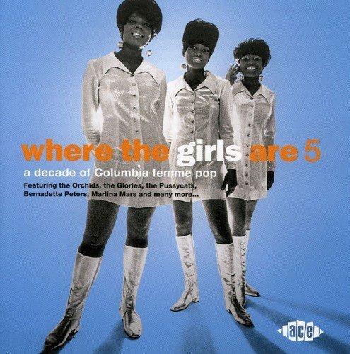 Where The Girls Are Vol. 5 Where The Girls Are Import Gbr Where The Girls Are
