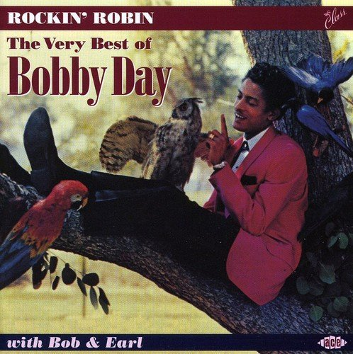 Bobby Day Rockin' Robin Best Of Bobby D Import Gbr