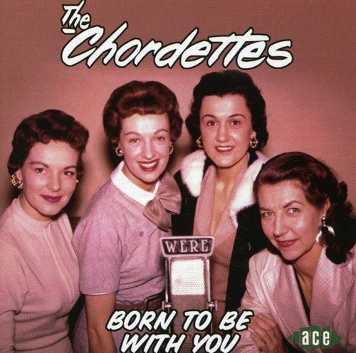 Chordettes Born To Be With You Import Gbr
