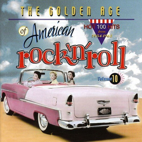 Golden Age Of American Rock 'n Vol. 10 Golden Age Of American Import Gbr Golden Age Of American Rock 'n