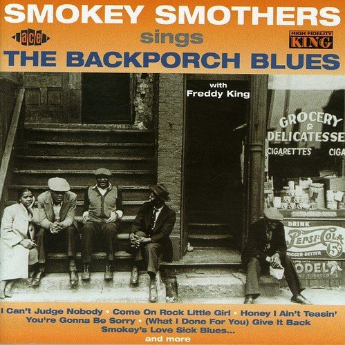 Smokey Smothers Blackporch Blues Import Gbr