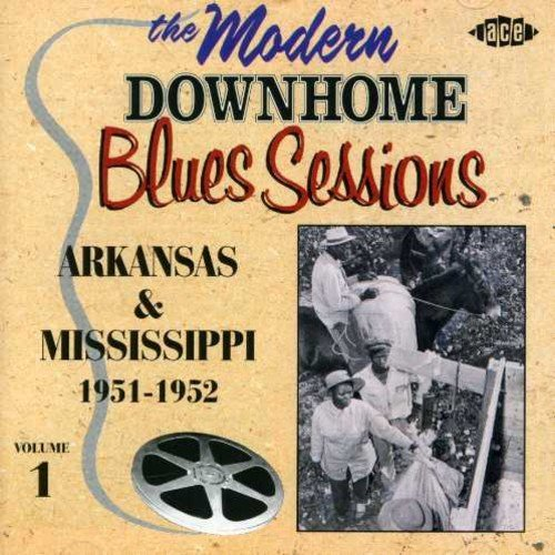 Modern Downhome Blues Sessions Vol. 1 Modern Downhome Blues S Import Gbr