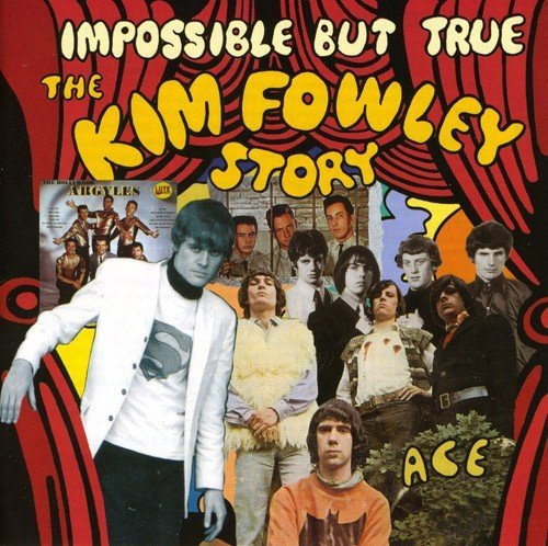 Kim Fowley Impossible But True Kim Fowley Import Gbr
