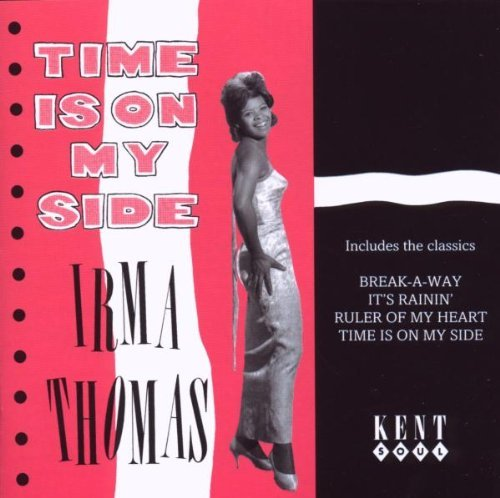 Irma Thomas Time Is On My Side Plus Import Gbr