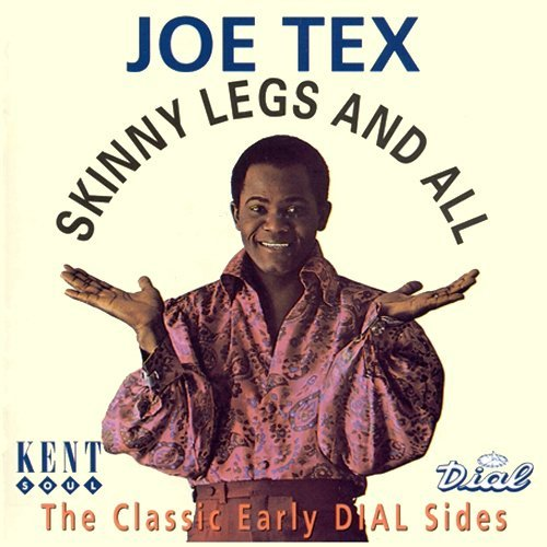 Joe Tex Skinny Legs & All Import Gbr