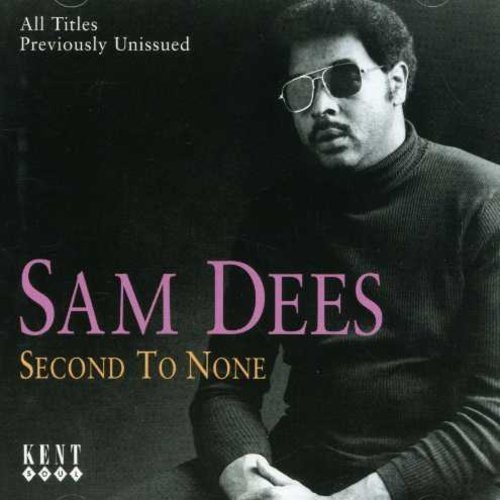 Sam Dees Second To None Import Gbr