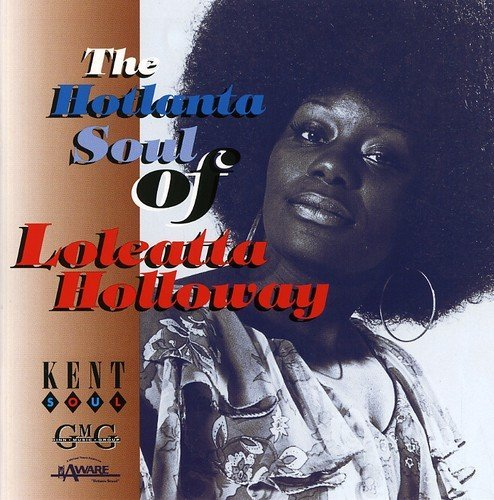 Loleatta Holloway Hotlanta Soul Of Loleatta Holl Import Gbr