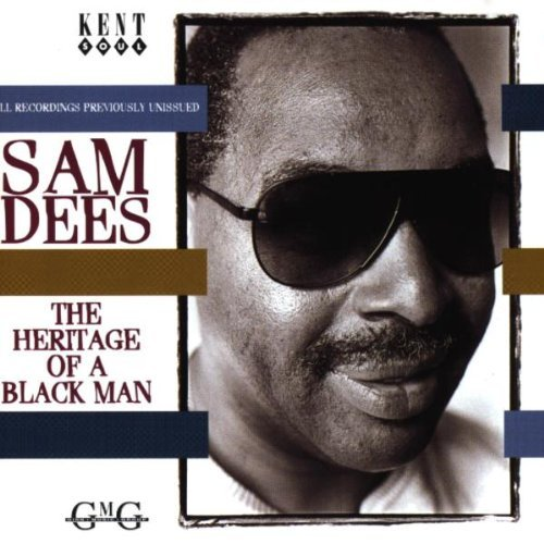 Sam Dees Heritage Of A Black Man Import Gbr