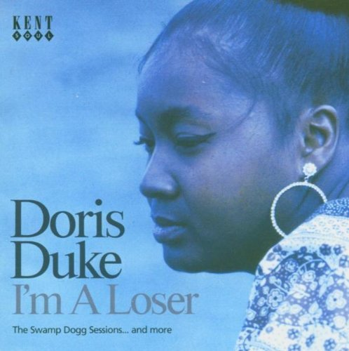 Doris Duke I'm A Loser Swamp Dogg Session Import Gbr 2 On 1 Incl. Bonus Tracks