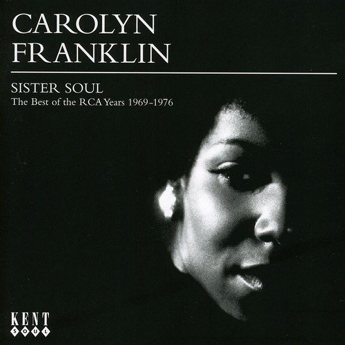 Carolyn Franklin Sister Soul Best Of The Rca Ye Import Gbr