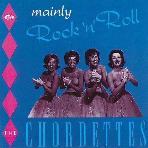 Chordettes Mainly Rock N Roll Import Gbr
