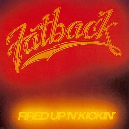 Fatback Band Fired Up N Kickin' Import Gbr