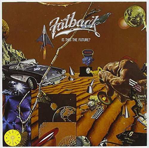 Fatback Band Is This The Future? Import Gbr