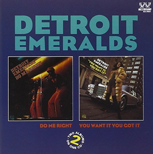 Detroit Emeralds Do Me Right You Want It Import Gbr Incl. Bonus Tracks