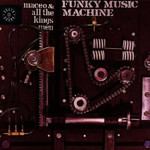 Maceo & All The King's Men Funky Music Machine Import Gbr