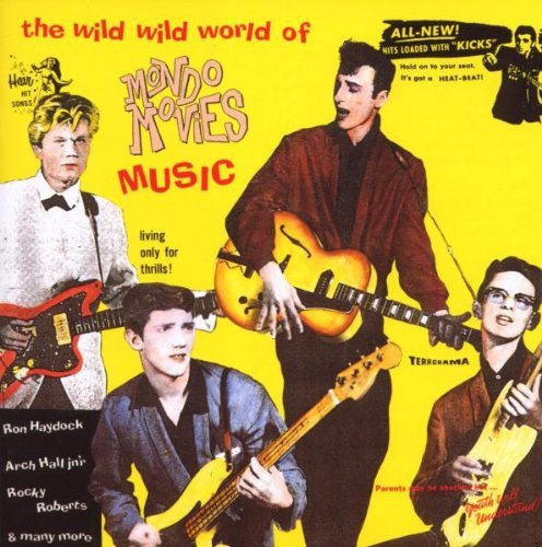 Wild Wild World Of Mondo Movie Wild Wild World Of Mondo Movie Import Gbr Haydock Roberts Kay