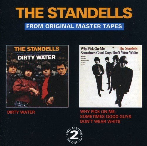 Standells Dirty Water Why Pick On Me Sometimes Good Guys Don't Wear White Import Gbr